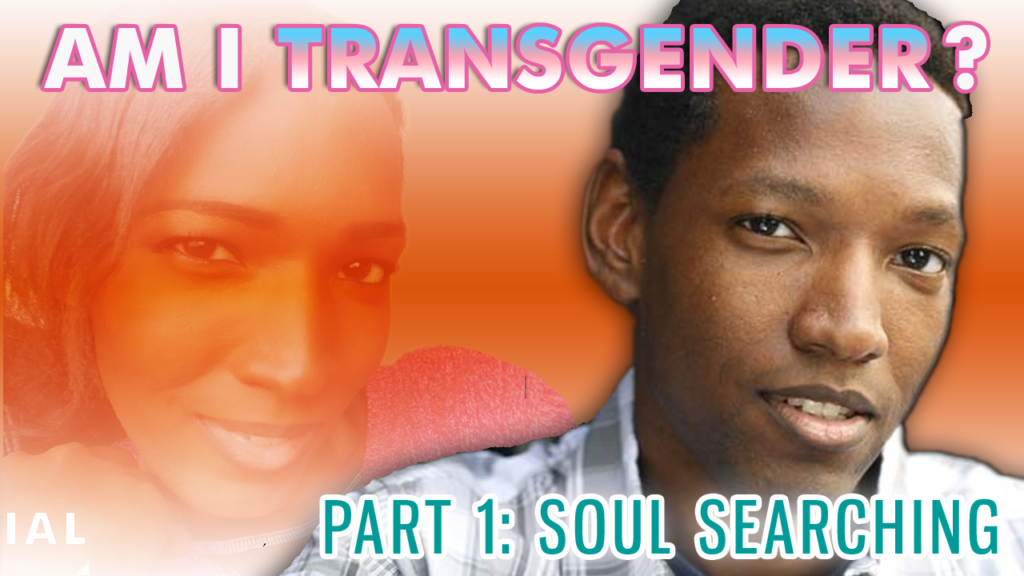 Am I Transgender | Soul Searching header image